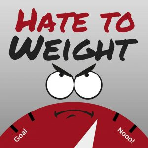 Hate to Weight