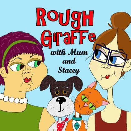 Rough Giraffe podcast